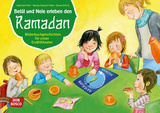Betül und Nele erleben den Ramadan. Kamishibai Bildkartenset.
