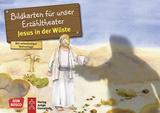 Jesus in der Wüste. Kamishibai Bildkartenset.