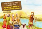 Die Geschichte von Johannes dem Täufer. Kamishibai Bildkartenset.