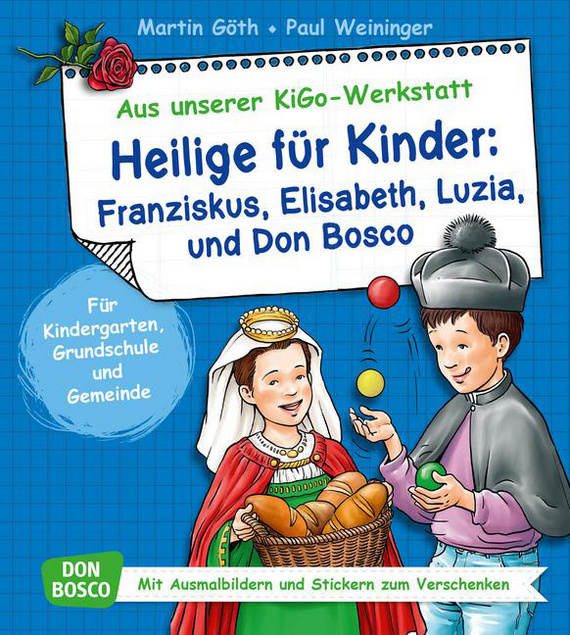 heilige f r kinder franziskus elisabeth luzia und don bosco f r kindergarten grundschule. Black Bedroom Furniture Sets. Home Design Ideas