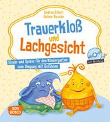 Trauerkloß und Lachgesicht, m. Audio-CD