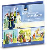 Jesus erzählt vom Reich Gottes. Die Hörbibel für Kinder. Gelesen von Katharina Thalbach und Ulrich Noethen
