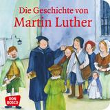 Die Geschichte von Martin Luther