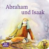 Abraham und Isaak. Mini-Bilderbuch.