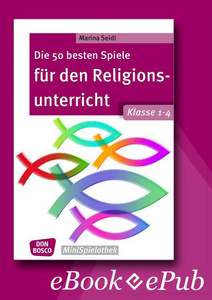 Offizieller shop des don bosco verlag donbosco medien die 50 besten spiele fr den religionsunterricht klasse 1 4 ebook fandeluxe Choice Image