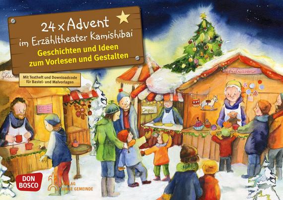 24 X Advent Im Erzähltheater Kamishibai. Adventskalender.