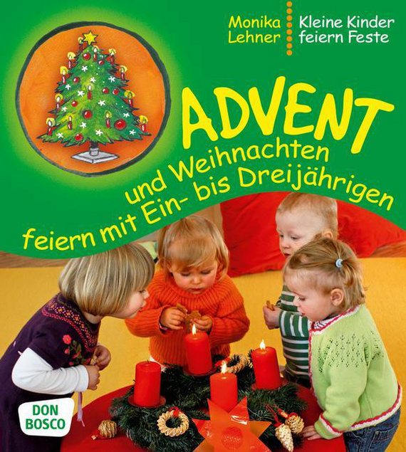 Kindergarten Weihnachten.Advent Und Weihnachten Feiern Mit Ein Bis Dreijährigen Kindergarten Kita Kita Info