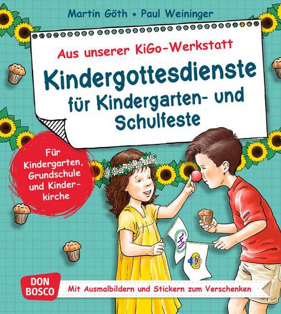 Kindergottesdienste Fur Kindergarten Und Schulfeste Fur
