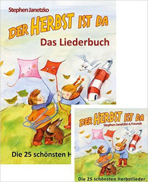 Der Herbst Ist Da Die 25 Schönsten Herbstlieder Buch Und Cd