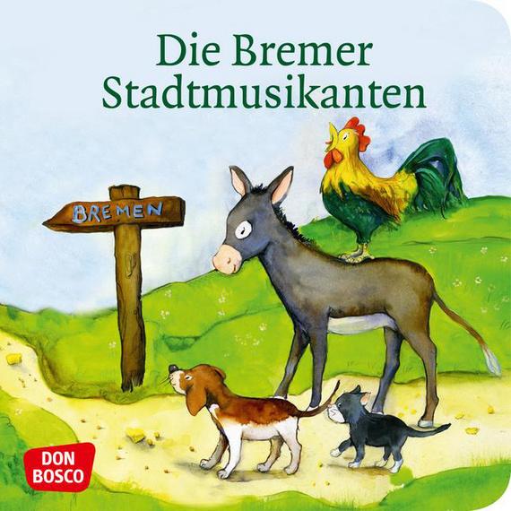 Die Bremer Stadtmusikanten Mini Bilderbuch Don Bosco Minis