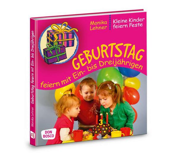 Geburtstag Feiern Mit Ein Bis Dreijahrigen Offizieller Shop Des