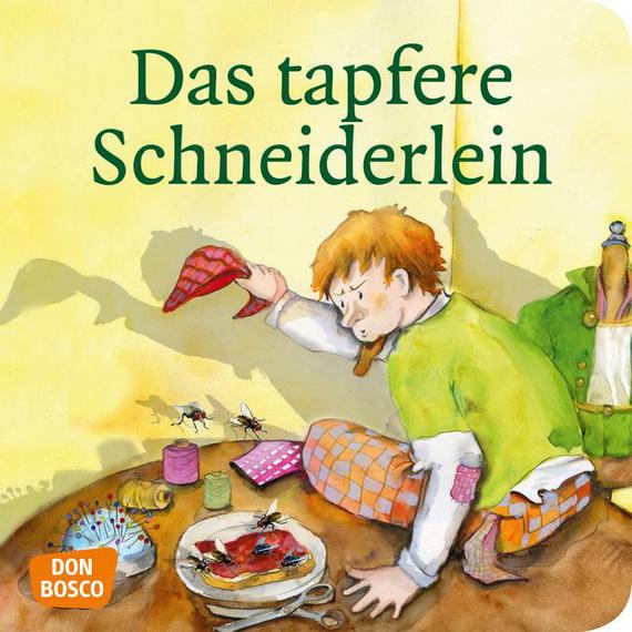 Das tapfere Schneiderlein. Mini-Bilderbuch.: Don Bosco ...