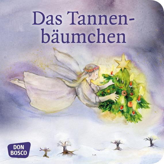 Bilderbuch Tannenbaum.Das Tannenbäumchen Mini Bilderbuch Don Bosco Minis Märchen Offizieller Shop Des Don Bosco Verlags