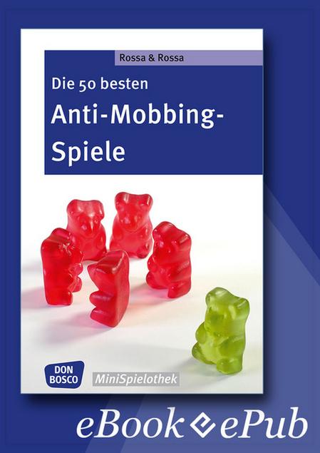 Offizieller shop des don bosco verlag donbosco medien leseprobe die 50 besten anti mobbing spiele ebook fandeluxe Choice Image