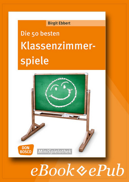 die 50 besten klassenzimmerspiele f r 8 bis 12 j hrige ebook spiele und projekte. Black Bedroom Furniture Sets. Home Design Ideas